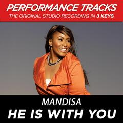He Is With You (Performance Tracks) - EP