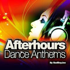 Afterhours Dance Anthems (Non Stop Dj Mix)