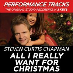 All I Really Want for Christmas (Performance Tracks) - EP