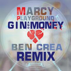 Gin And Money (Ben Crea Remix)