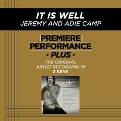 Premiere Performance Plus: It Is Well