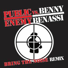 Bring The Noise Remix ((BENASSI ONLY))