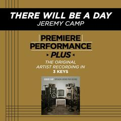 There Will Be A Day (Premiere Performance Plus Track)