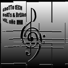 Ghetto Tech Beats & Breaks