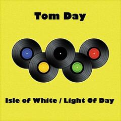 Isle of White/Light of Day