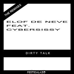 Dirty Talk The Remixes