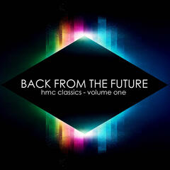 Back from the Future - HMC Classics Volume 1