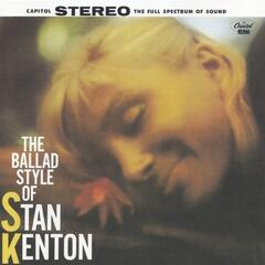 The Ballad Style Of Stan Kenton