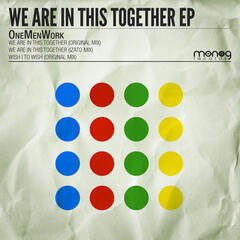 We Are In This Together EP