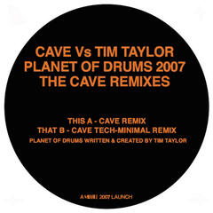 Planet Of Drums 2007 - The Cave Remixes