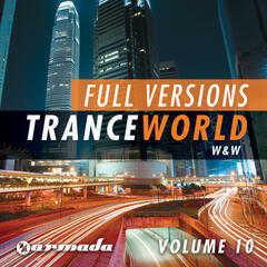 Trance World, Vol. 10 - The Full Versions