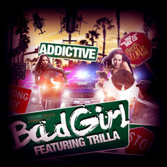 Bad Girl (feat. Trilla) - EP