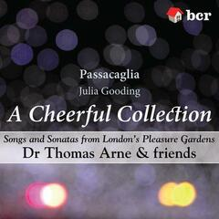 A Cheerful Collection - Songs and Sonatas from London's Pleasure Gardens