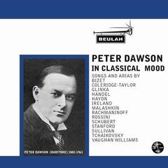 Peter Dawson In Classical Mood