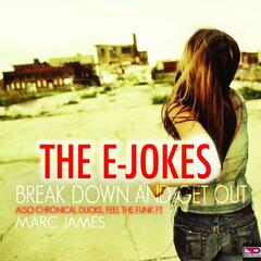 Break Down And Get Out