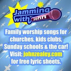 Jamming With John - Family worship songs