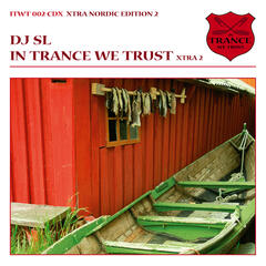 In Trance We Trust - Nordic Edition 2