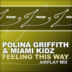 Feeling This Way (Airplay Mix)