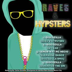 Raves & Hypsters