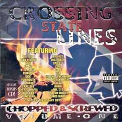 Crossing State Lines Chopped & Screwed