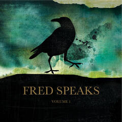 Fred Speaks Vol. 1