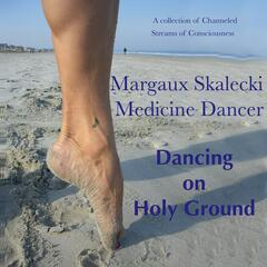Dancing on Holy Ground