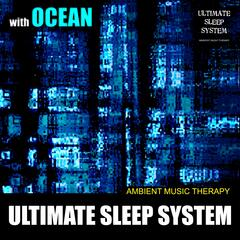 Ultimate Sleep System (with Ocean)