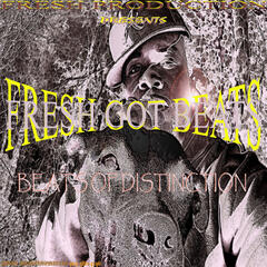 Fresh Got Beats: Beats Of Distinction