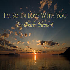 I'm So In Love With You - Single