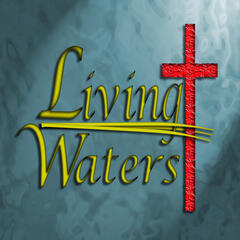 Living Waters In Christ