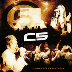 C5: A Worship Experience