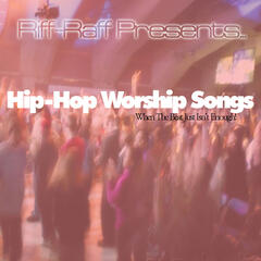 Hip Hop Songs For Worship