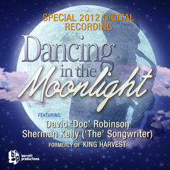 Dancing in the Moonlight (feat. Sherman Kelly) - Single