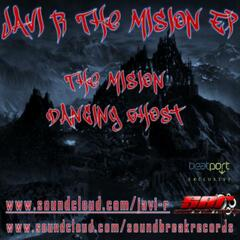 The Mission/Dancing Ghosts Part 1