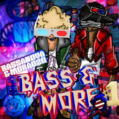 Bass & More (Vol. 1)