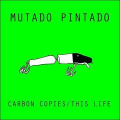 Carbon Copies / This Life Single