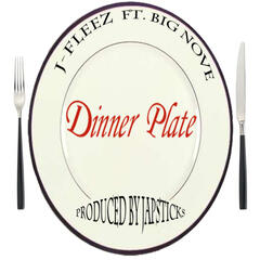 Dinner Plate (feat. Big Nove) - Single