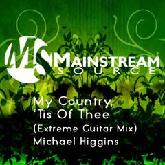 My Country, 'Tis Of Thee (Extreme Guitar Mix) - Single