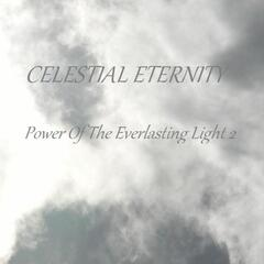 Power Of The Everlasting Light 2