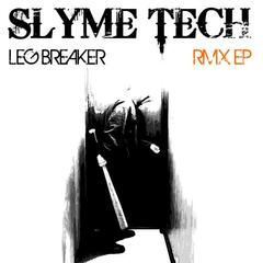 Leg Breaker Remixed EP