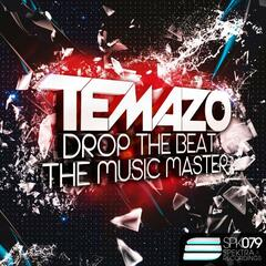 Drop the beat / The music master