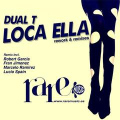 Loca Ella (Rework & Remixes)