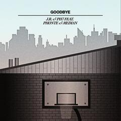 Goodbye (feat Phonte & Median)