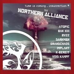 Time Is Coming… Insurrection by Northern Alliance