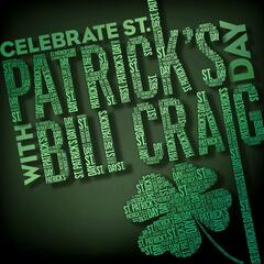 Celebrate St. Patrick's Day With Bill Craig - EP