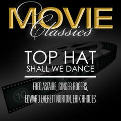 Top Hat & Shall We Dance