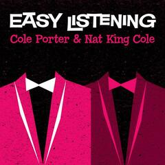 Easy Listening: Cole Porter & Nat King Cole