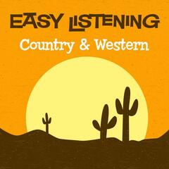 Easy Listening: Country & Western