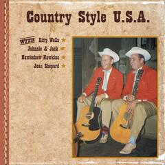 Country Style U.S.A. with Kitty Wells, Johnnie & Jack, Hawkshaw Hawkins, Jean Shepard
