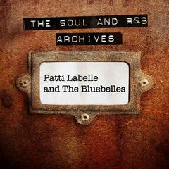 The Soul and R&B Archives - Patti Labelle and the Bluebelles